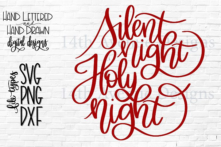 Silent Night Holy Night SVG, Christmas PNG, Hand Lettered