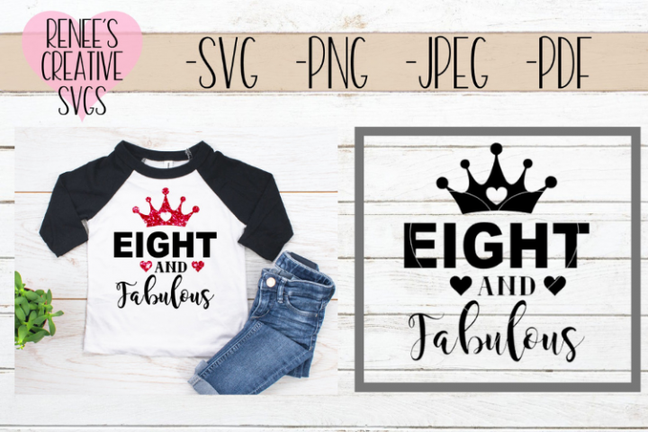 Eight and fabulous | Birthday | SVG Cutting File