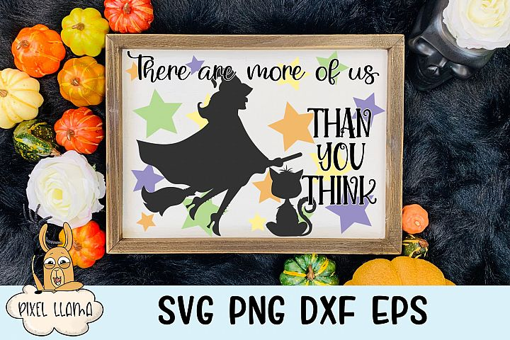 There Are More Of Us Than You Think Witch Halloween SVG