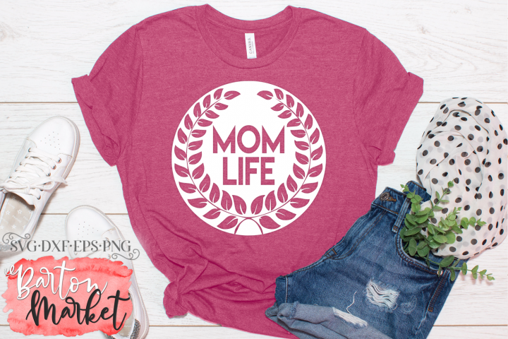 Mom Life SVG DXF EPS PNG