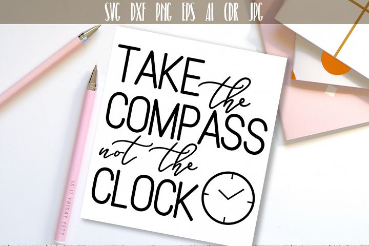 Take the Compass not The Clock Typography