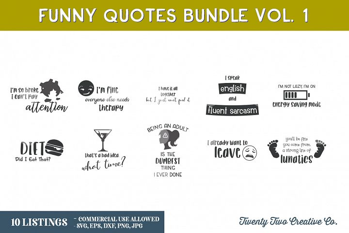 Funny Quotes Bundle 1 - SVG, EPS, DXF, PNG, JPG