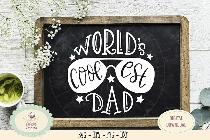 Worlds coolest dad SVG cut file fathers day svg
