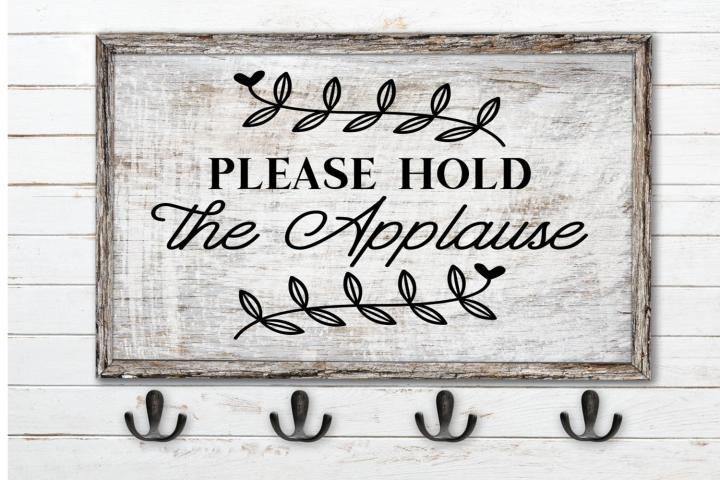 Bathroom Sign SVG Please Hold The Applause, Funny Bathroom