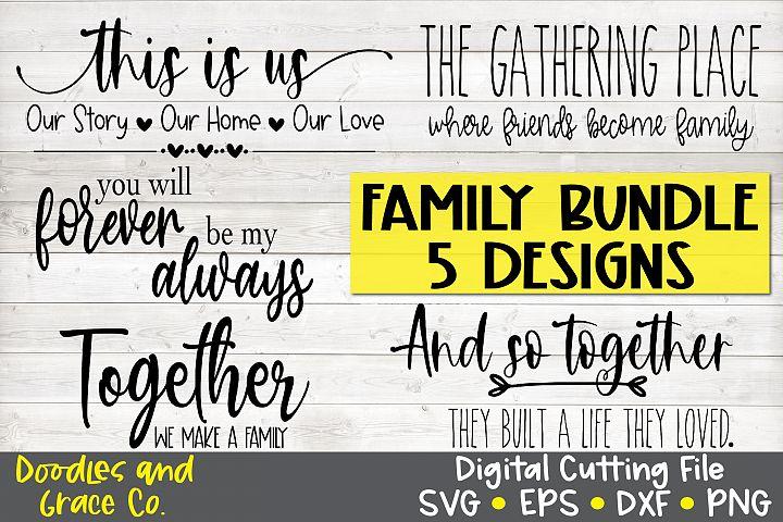 Family SVG Bundle - SVG - EPS - DXF - PNG