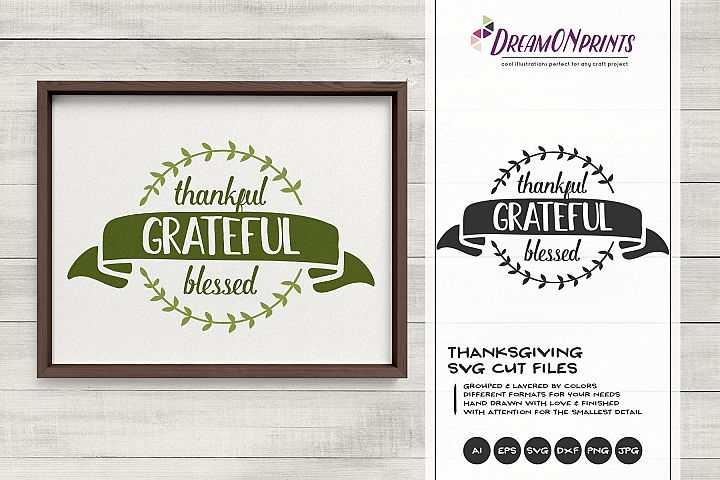 Thankful, Grateful, Blessed SVG | Thanksgiving Sign SVG