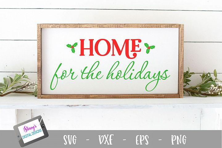 Christmas SVG - Home for the Holidays