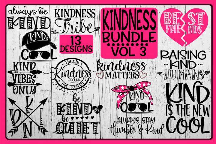 KINDNESS Bundle - Vol 3 - 13 Designs Included