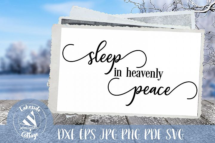 Sleep in Heavenly Peace script - religious christmas svg