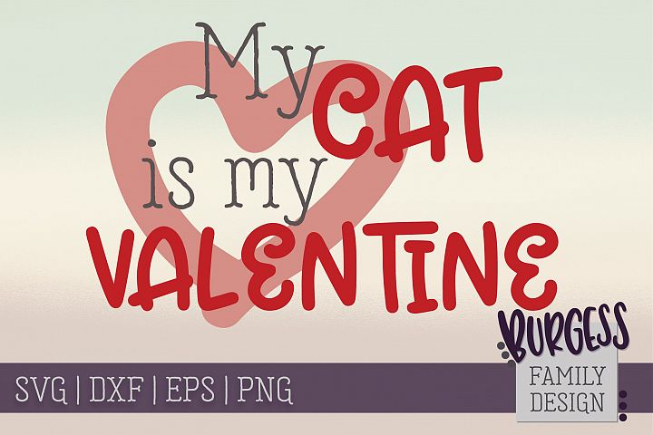 My cat is my valentine | SVG DXF EPS PNG