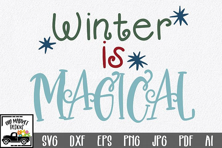 Winter is Magical SVG Cut File