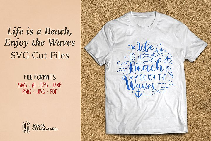 Life is a Beach Enjoy the Waves - SVG Cut Files