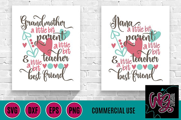 Grandmother Nana Parent Teacher Best Friend SVG DXF PNG EPS
