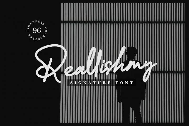 Reallishmy // Signature Font