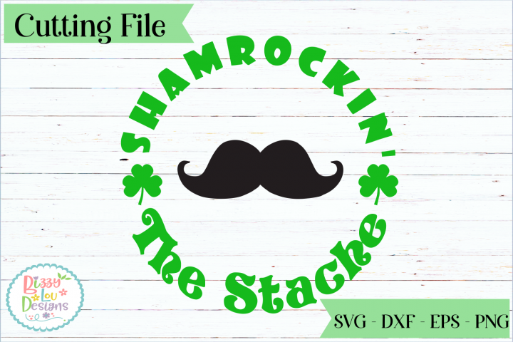 Shamrockin the Stache SVG cutting file