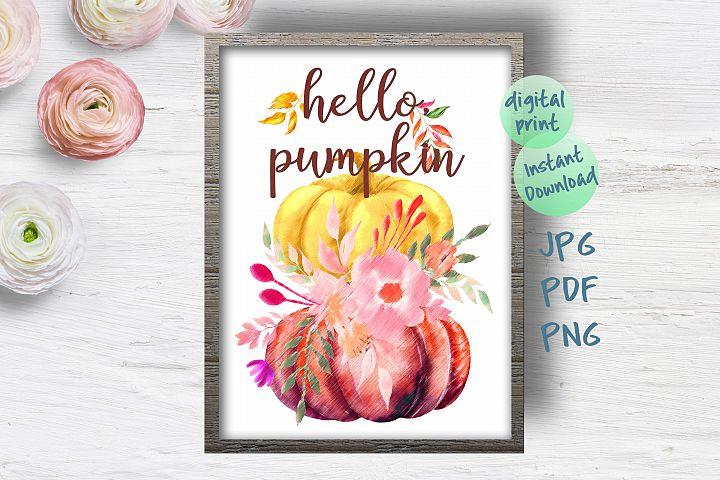 Fall wall art printable file, Hello pumpkin Thanksgiving art