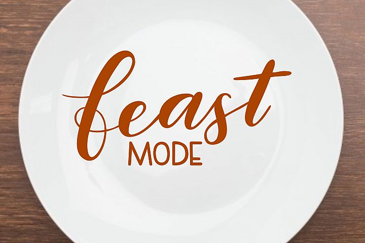 Thanksgiving SVG - Feast mode SVG, handlettered example 3
