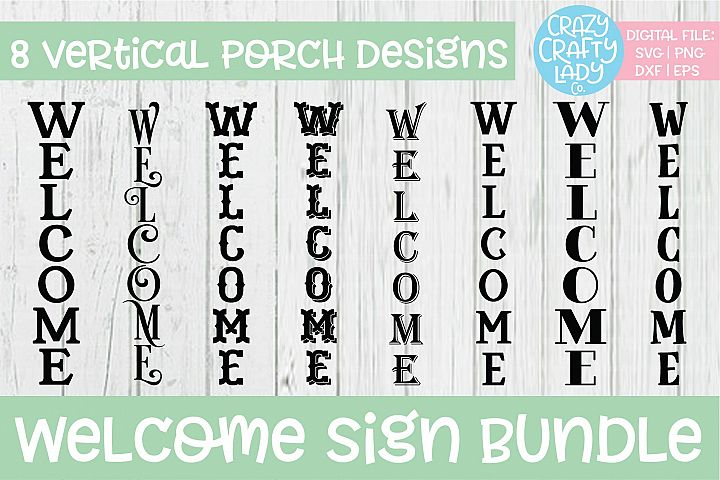 Welcome Porch Sign SVG DXF EPS PNG Cut File Bundle