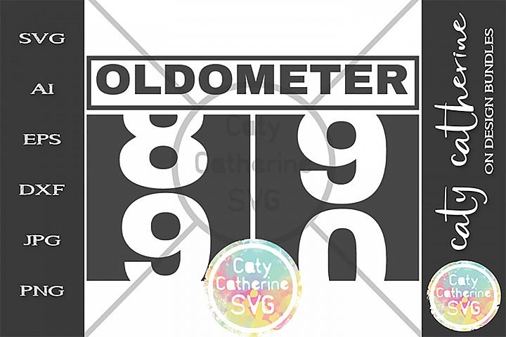 90 Ninety Ninetieth Birthday Oldometer SVG Cut File
