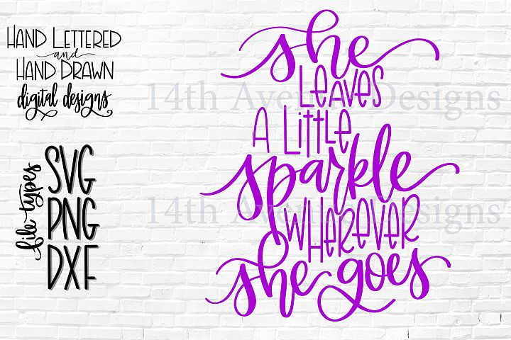 She Leaves A Little Sparkle Wherever She Goes SVG, Girl SVG