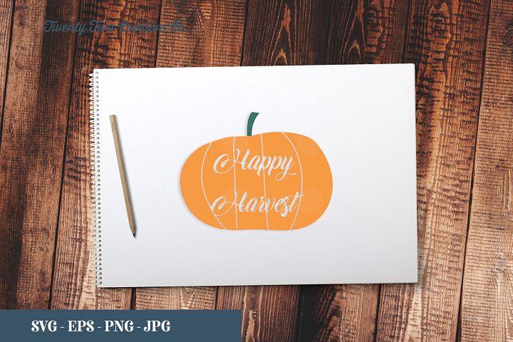 Happy Harvest Cut File - SVG, EPS, PNG, JPG