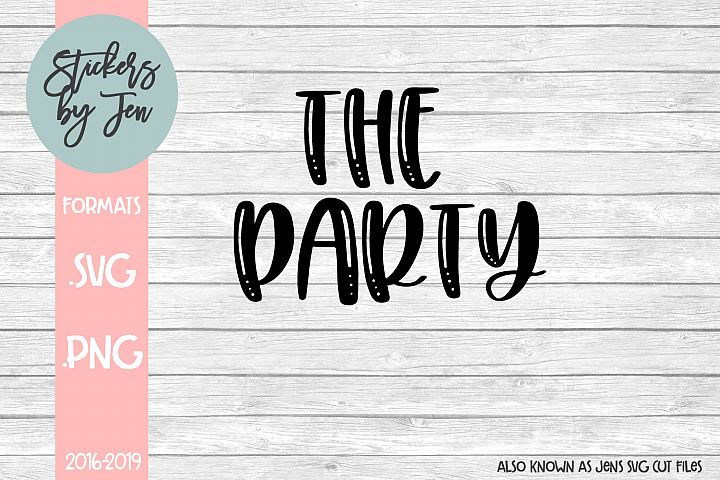 The Party SVG Cut File
