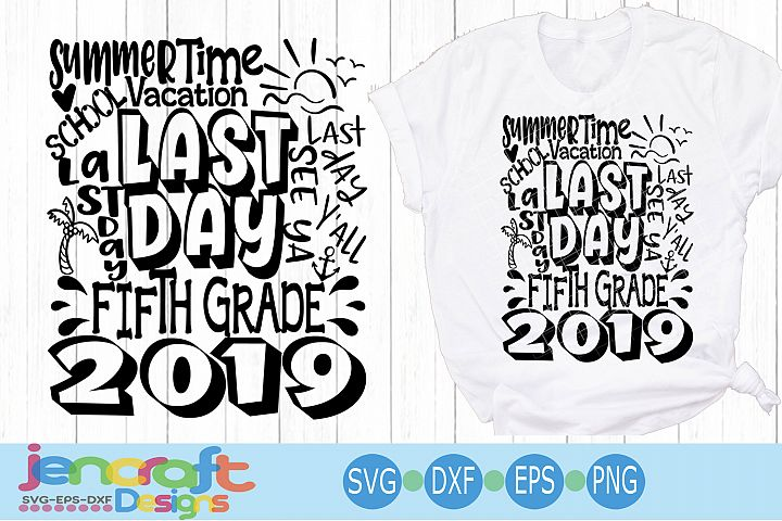 2019 Fifth 5th Grade Last day of school svg Design Cricut