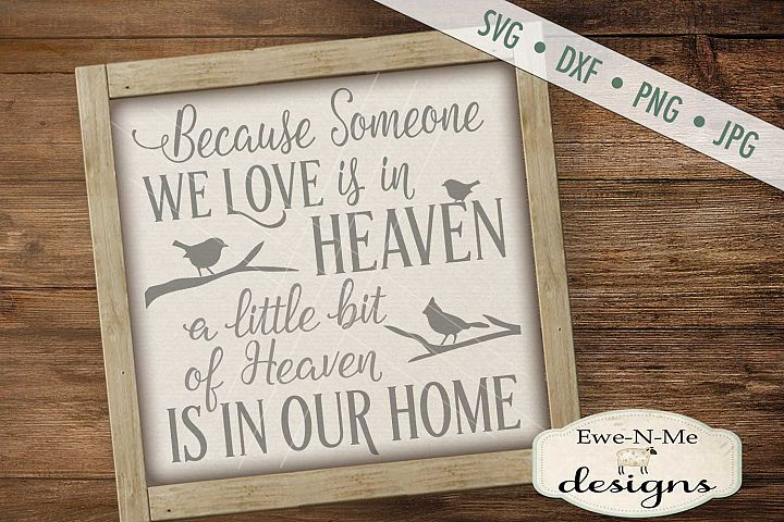 Someone We Love Is In Heaven SVG DXF Files
