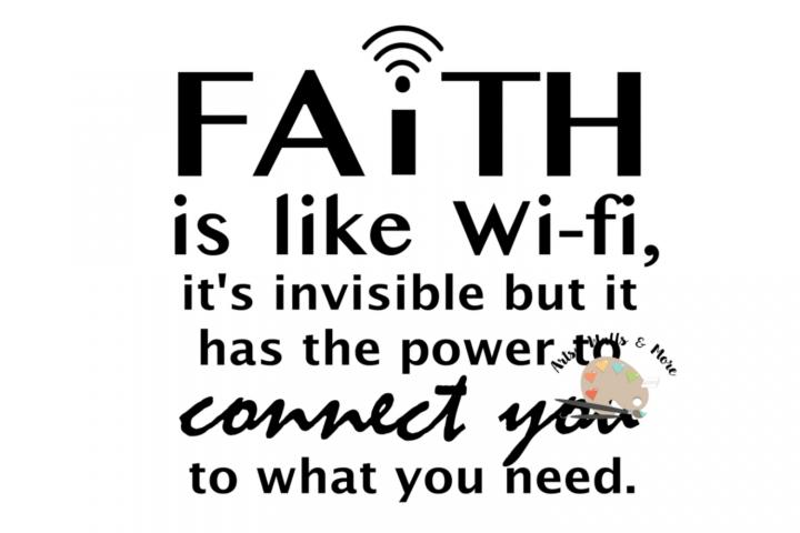 Faith is like wi-fi svg, Christian faith svg faith office
