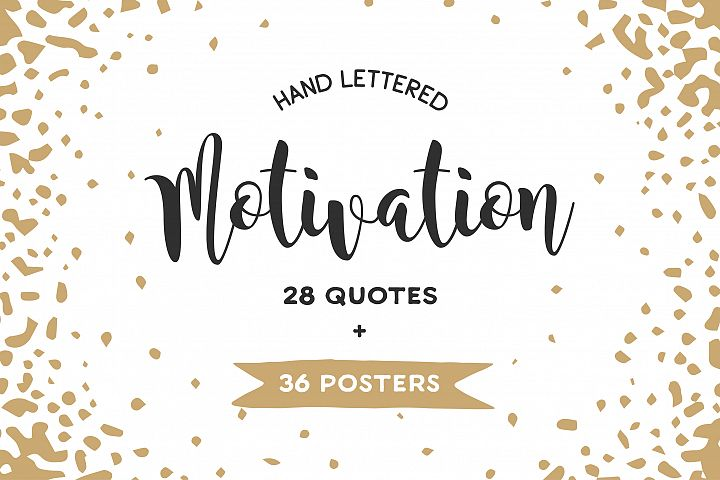 Motivational lettering and posters