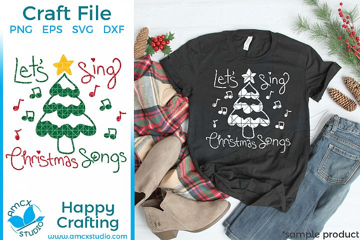 Lets Sing Christmas Songs SVG