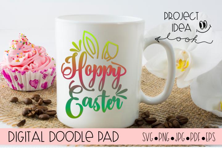 Hoppy Easter SVG - Silhouette Cricut Cut Files
