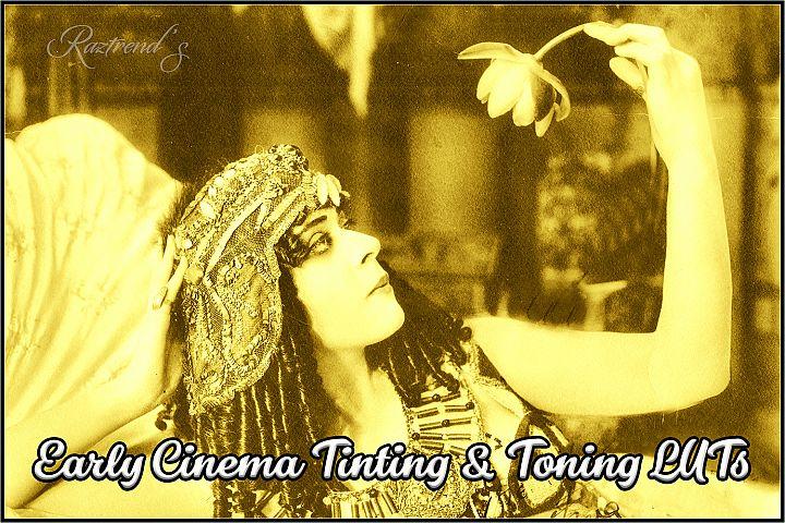 Early Cinema Tinting & Toning LUTs
