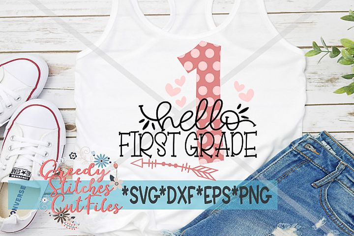 Hello First Grade SVG DXF EPS PNG   Back To School SVG