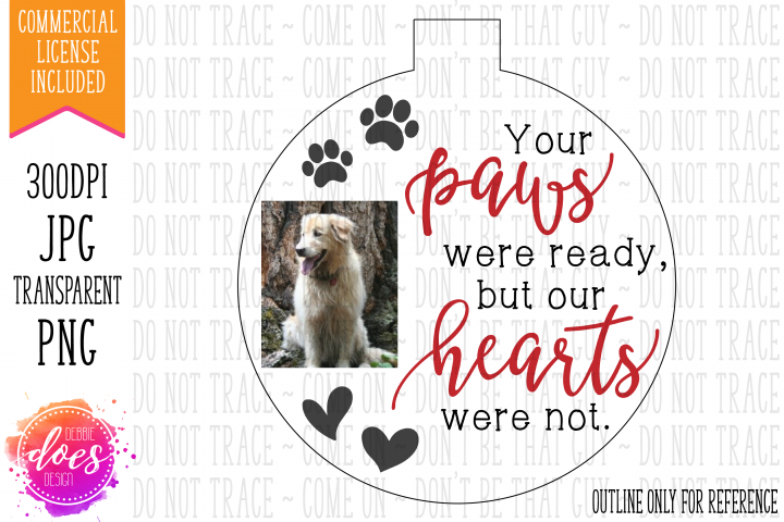 Your Paws Were Ready - Printable Ornament Design