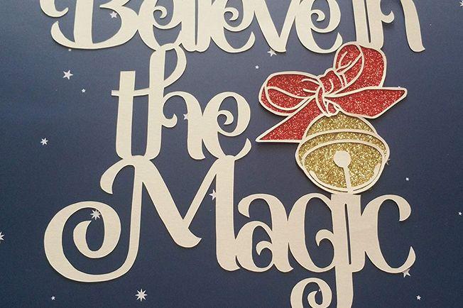 Believe in the Magic Papercutting Template