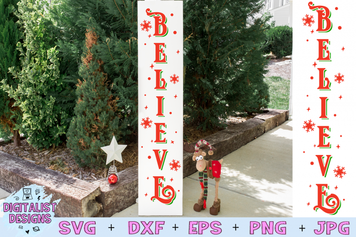 Believe SVG, Christmas Vertical Porch Sign