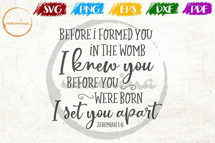 Before I Formed You In The Womb Kids Room SVG PDF PNG