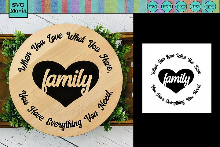 Round Sign Family Saying SVG, Circle Family Quote SVG File