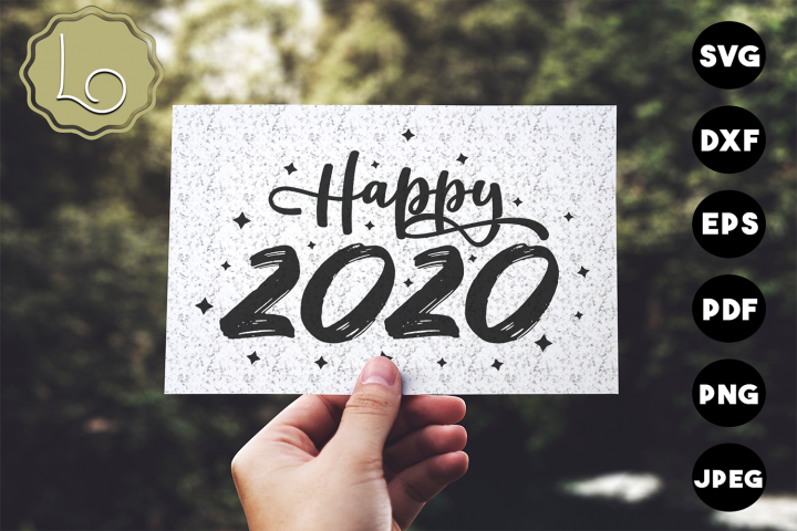 Happy 2020 - A New Year SVG