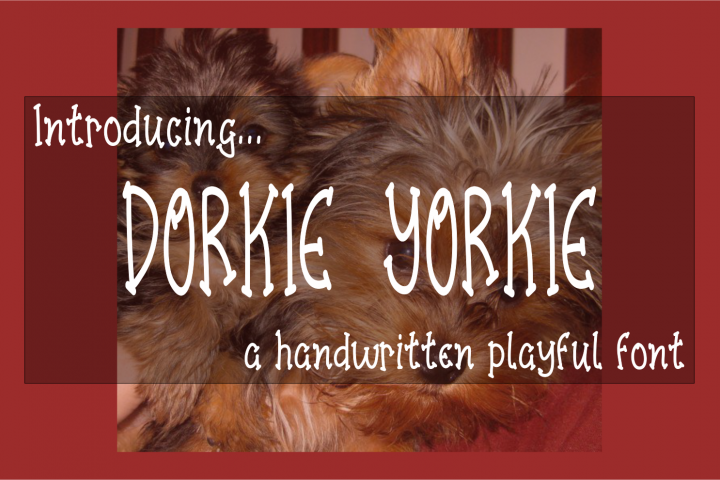 Dorkie Yorkie - A Handwritten Playful Font with BONUS SVG