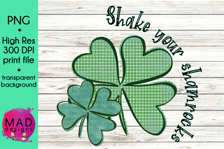 Saint Patricks Day - Shake Your Shamrocks