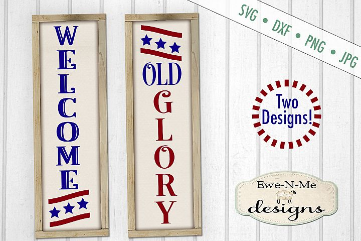 Patriotic Welcome - Old Glory - July 4th - Vertical SVG