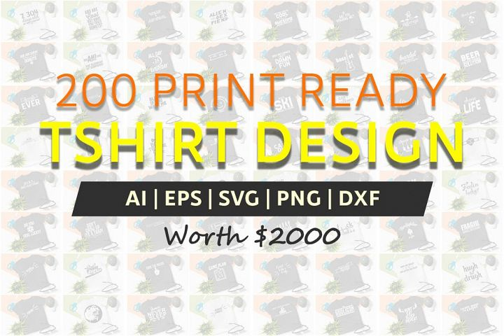 200 Printready Tshirt Design Mega Bundle