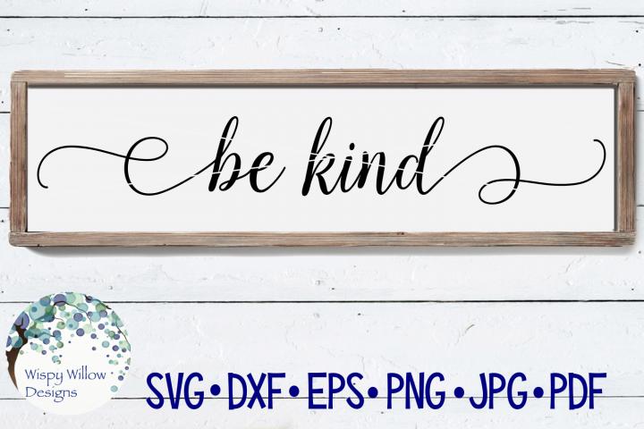 Be Kind Sign SVG Cut File