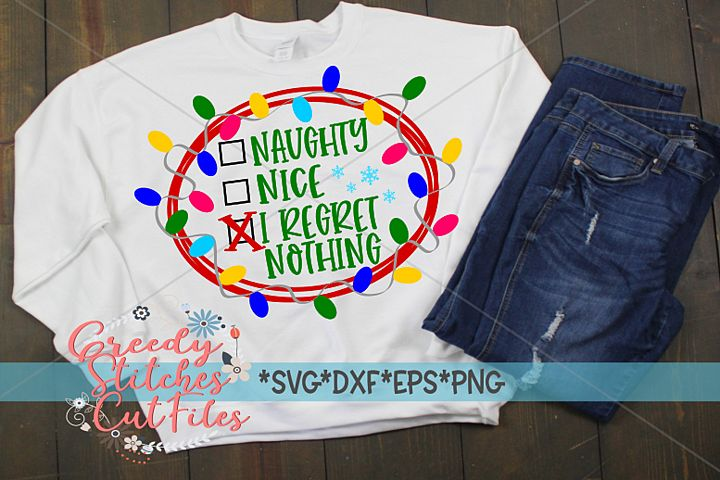 Naughty, Nice, I Regret Nothing SVG, DXF EPS PNG