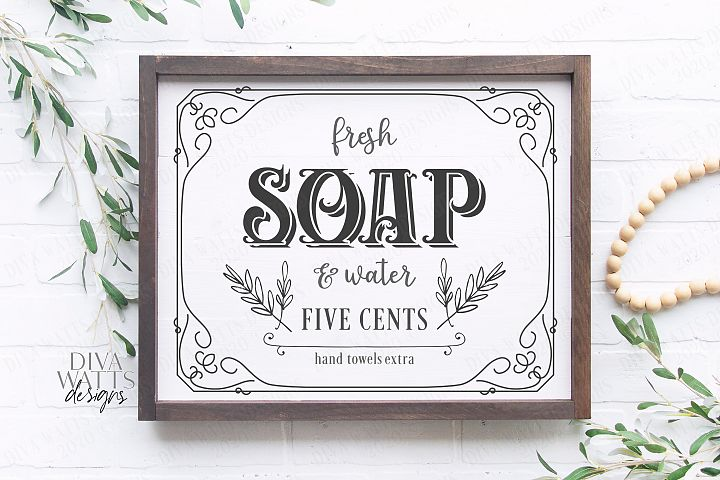 Fresh Soap And Water Five Cents Hand Towels - Farmhouse SVG
