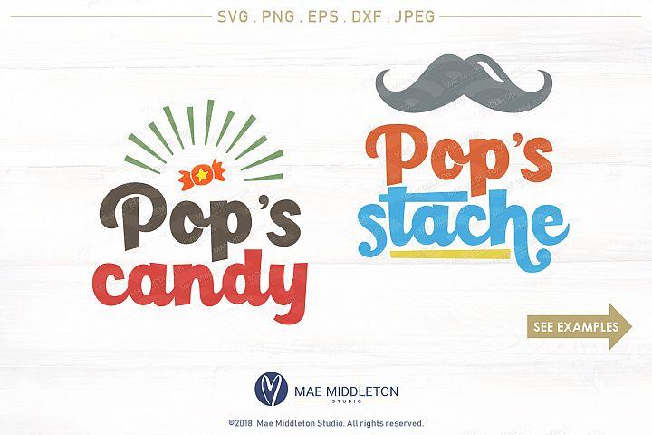 Pops Candy, Pops Stache - svg, printables