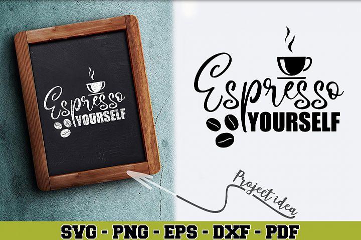 Coffee SVG n150   Espresso Yourself