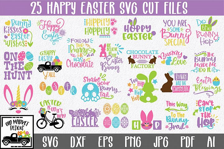 Easter SVG Bundle with 25 SVG Cut Files DXF EPS PNG AI JPG